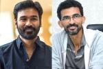 Dhanush and Sekhar Kammula's pan-Indian film on Cards