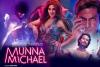 Munna Michael Hindi Movie - ShowTimings