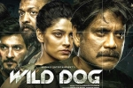 Release Date of Nag's Wild Dog is out
