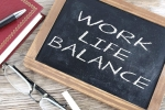 personal life, lifestyle, the work life balance putting priorities in order, Planet